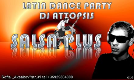 DJ Attopsis в клуб *Salsa Plus* - този петък, 10. Октомври